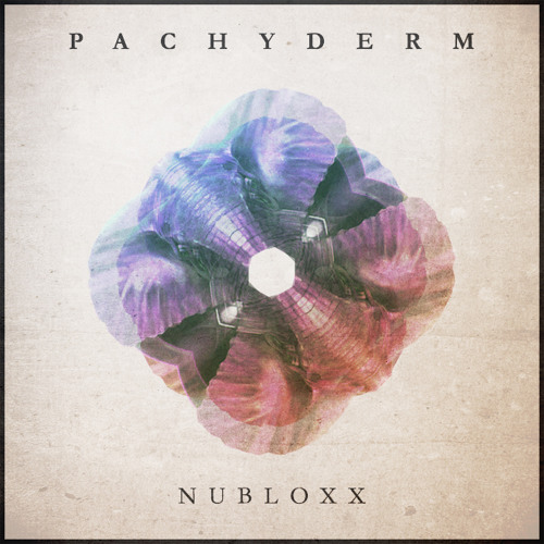 Nubloxx - Pachyderm (Original Mix) [Free Download]