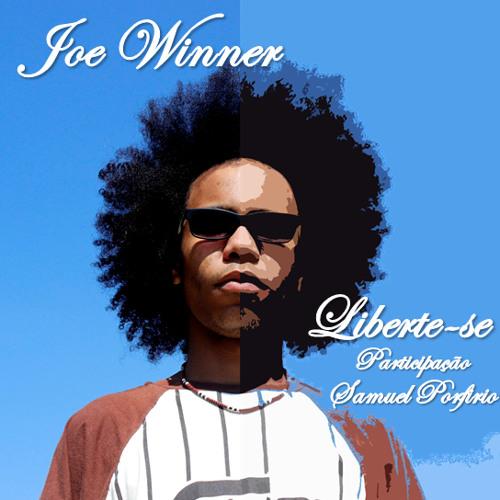 """JOE WINNER - """"LIBERTE-SE"""" part. SAMUEL PORFIRIO"""