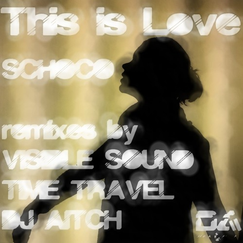 Schoco-This is love EP (clips) Forthcoming 24th May exclusive to Track it down