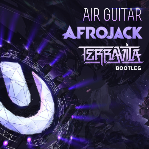Afrojack - Air Guitar (Terravita Bootleg) [FREE DOWNLOAD]