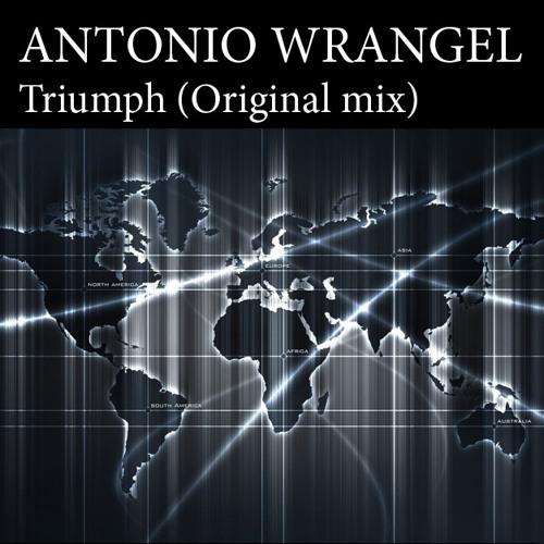 Antonio Wrangel - Triumph (Original mix)