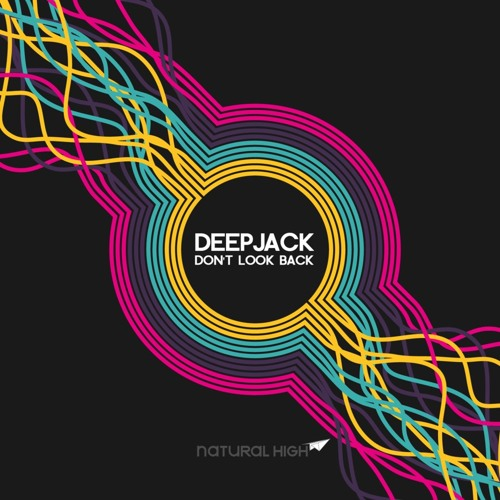 Deepjack - Don't Look Back (Trav & Voltas Goodbye Kiss Remix) ** OUT NOW ** on Natural High Records