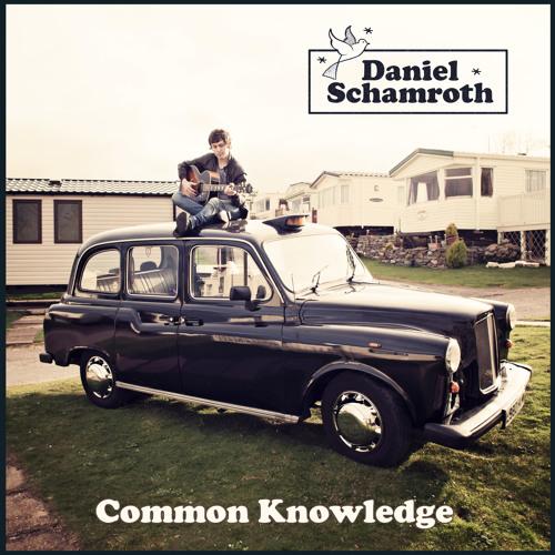 Common Knowledge EP (by Daniel Schamroth)