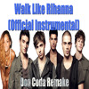 The Wanted- Walks Like Rihanna Instrumental (Don Coda Remake)