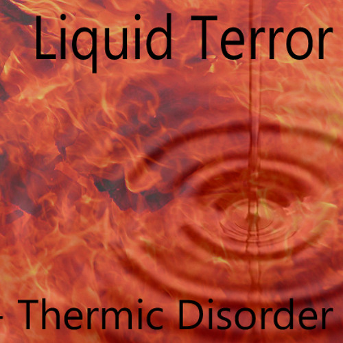 Thermic Disorder (Still WIP)