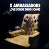 X Ambassadors Unconsolable Mp3