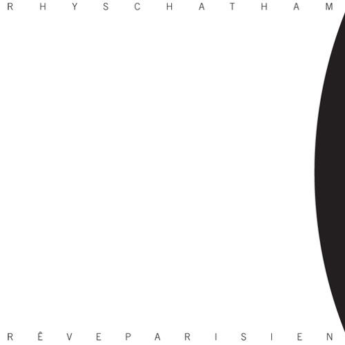Rhys Chatham- Un chanson si vieille