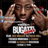 Ace Hood - Bugatti (Clean Remix) (Ft. Various Artists)