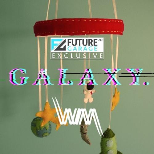 Galaxy by Harry Whipp - FutureGarage.NET Exclusive