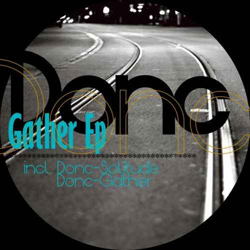 Donc - Gather EP