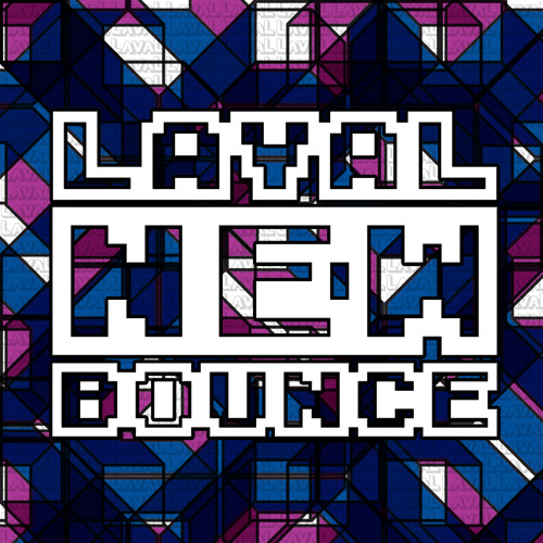 Laval New Bounce (LNB) *NOW DOWNLOADABLE*
