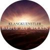 KlangKuenstler - Barfuss Auf Wolken [Stil vor Talent]