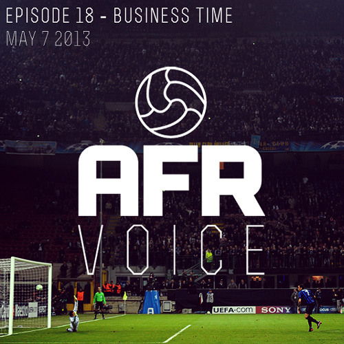 Business Time - AFR Voice Ep.18
