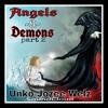 Demons N Angels(pt.2) By Unko Jozee Welz