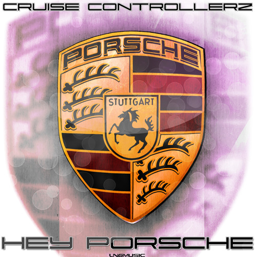 Cruise Controllerz - Hey Porsche (DRM Remix Edit)