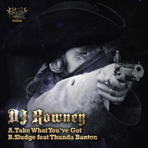 G13016 - 02 - DJ ROWNEY FEAT. THUNDA BANTON - SLUDGE - OUT 20/05/13!!