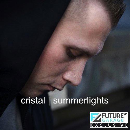 Summerlights by Cristal - FutureGarage.NET Exclusive