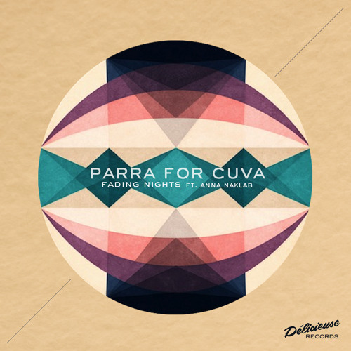 Fading Nights - Parra for Cuva  & Anna
