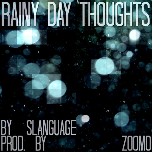 sLanguage - Rainy Day Thoughts (prod. by zoomo)
