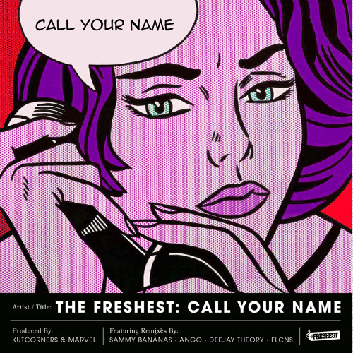 Call Your Name (The Sampler) w/ Remixes By - FLCNS, Ango, Sammy Bananas & Deejay Theory (Out Now)