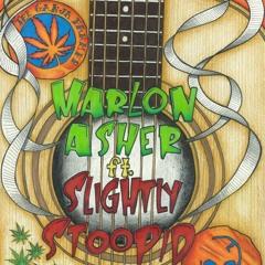 Marlon Asher feat. Slightly Stoopid GANJA FARMER ACOUSTIC