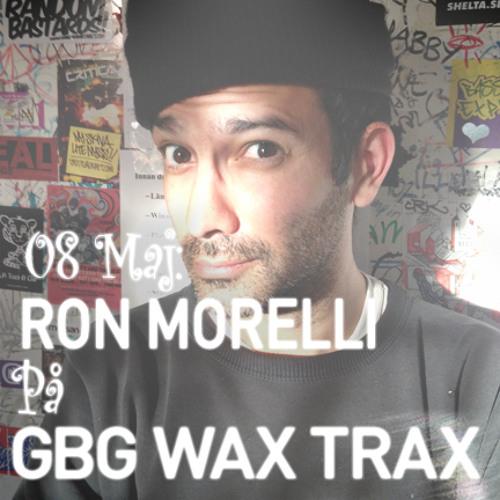 GBG Wax Trax #10 130506 med Ron Morelli (L.I.E.S.)
