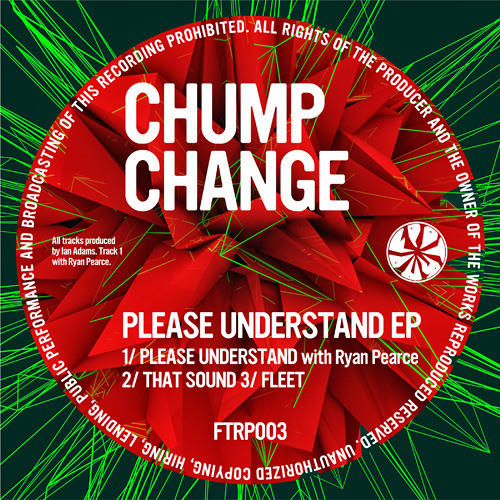 FTRP003: Chump Change - Please Understand EP