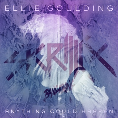 Skrillex vs Ellie Goulding - Anything Could Happen Right In
