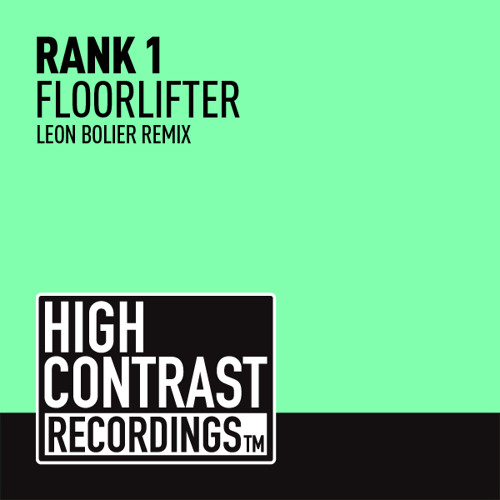 Rank 1 - Floorlifter (Leon Bolier Remix) preview