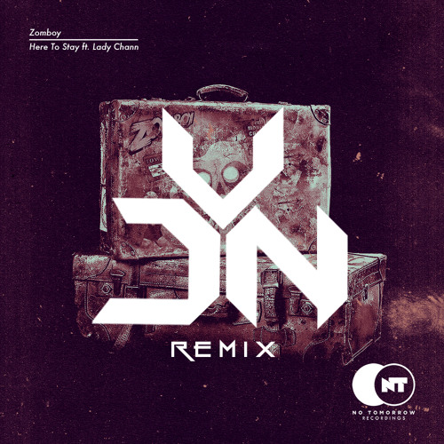 REMIX V2: Zomboy - Here To Stay (Free Download)