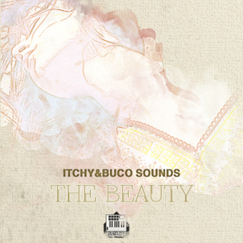 Itchy & Buco Sounds - The Beauty Vol.1 - 06 Pasos