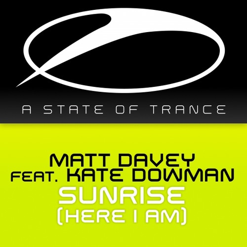 Matt Davey feat. Kate Dowman - Sunrise (Here I Am)