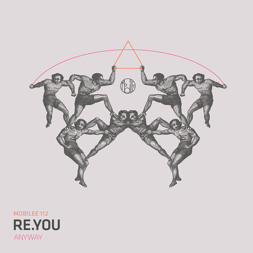 Re.You - Anyway (Rampa Remix) - Mobilee
