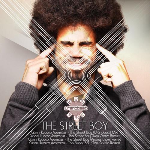 Gianni Ruocco,Avermass - The Street Boy (Alex Zamm Remix) On Beatport 12 may