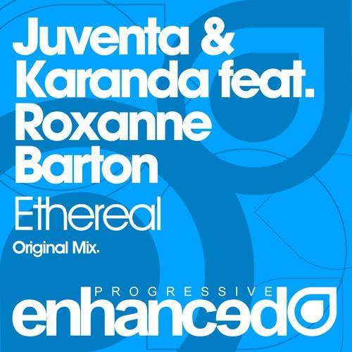 Enprog127 : Juventa & Karanda feat. Roxanne Barton - Ethereal (Original Mix)