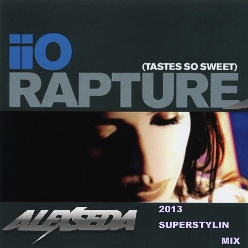 iiO - Rapture (Alex Seda's Superstylin 2013 Mix)