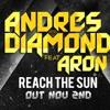Andres Diamond feat. Aron - Reach The Sun [Savva Radio Remix] NO LEAD