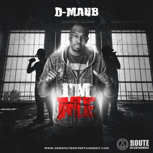 D-Maub - I'm Me
