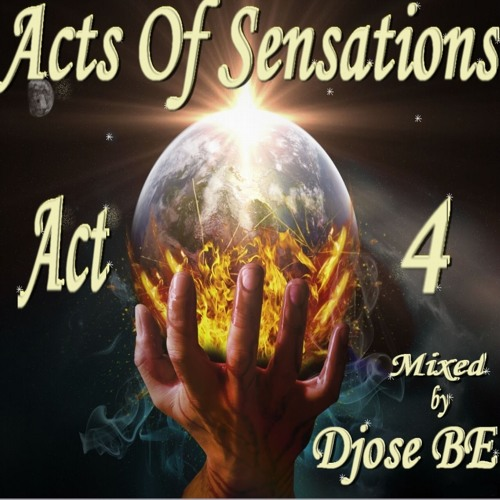 Djose BE - Acts Of Sensations # Act 4 (Trippin @ Kuala Lumpur for TFB) 08.05.13