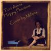 Happy Phantom - Tori Amos - Cover by Milana