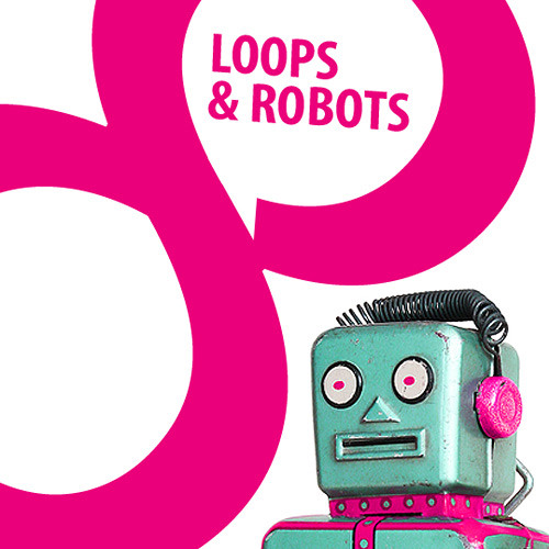 LOOPS and ROBOTS - Midlife Crisis