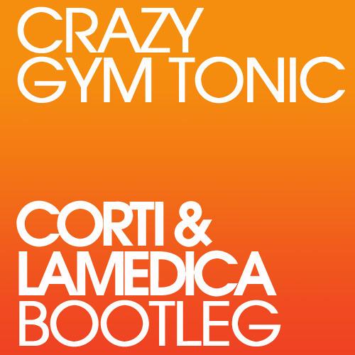 Beyonce vs Bob Sinclar - Crazy Gym Tonic (Corti & LaMedica Bootleg)