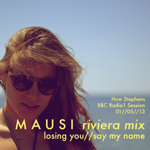 MAUSI – losing you – say my name (live session) (si si…)
