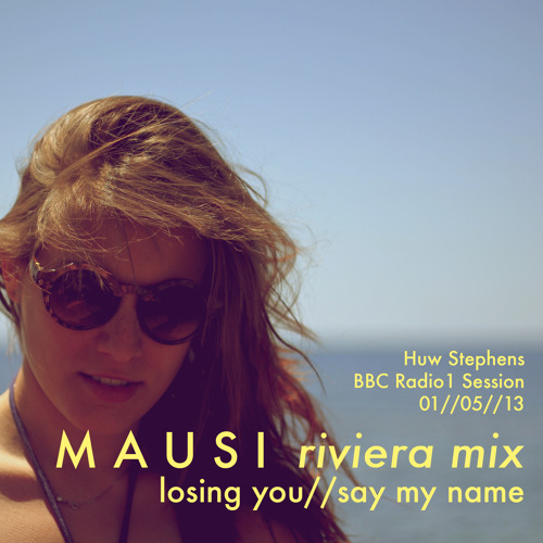 MAUSI - losing you/ /say my name