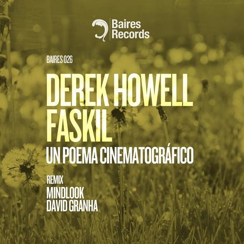 Derek Howell & Faskil - Un Poema Cinematografico (Original Mix)