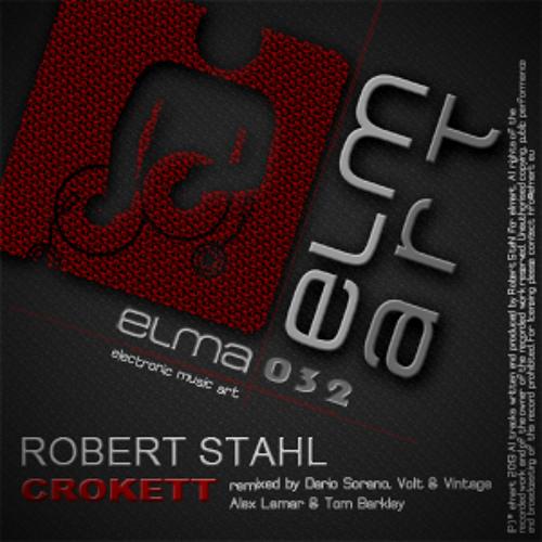 Robert Stahl - Crokett (Original Mix) PREVIEW