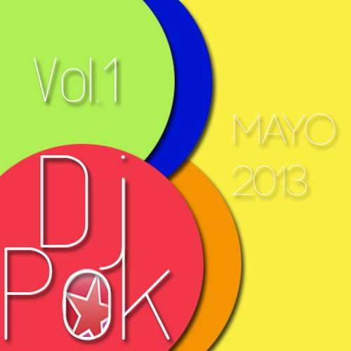Dj Pok Vol.1 - Mayo 2013