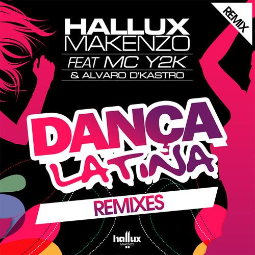 HALLUX - Dança Latina (ft Mc Bastez & Mc Y2K & Alvaro D'Kastro)