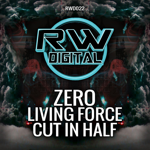 RWD022 Zero - Living Force (OUT NOW)