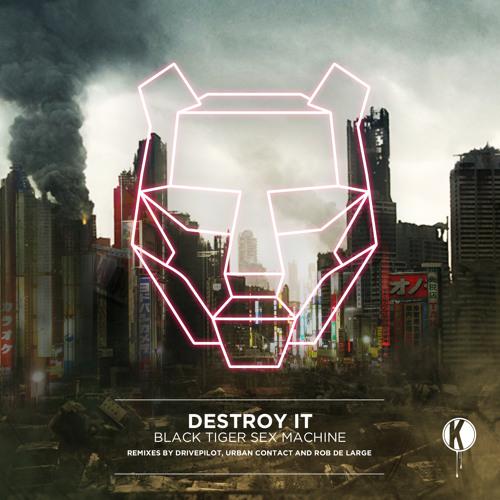 Black Tiger Sex Machine - Destroy It (Urban Contact Remix) (Official Preview)